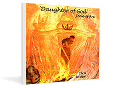 Chris Snidow's CD 'Daughter of God, Joan of Arc'